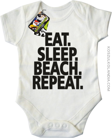 Eat Sleep Beach Repeat - Body dziecięce