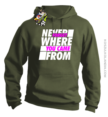 Never forget where you came from - Bluza męska z kapturem