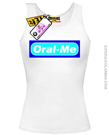 Oral - Me - Top Damski