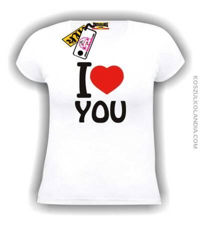 I love you-kocham Cię -koszulka damska