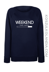 WEEKEND Loading Please Wait - bluza damska STANDARD 2