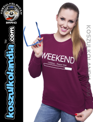 WEEKEND Loading Please Wait - bluza damska STANDARD