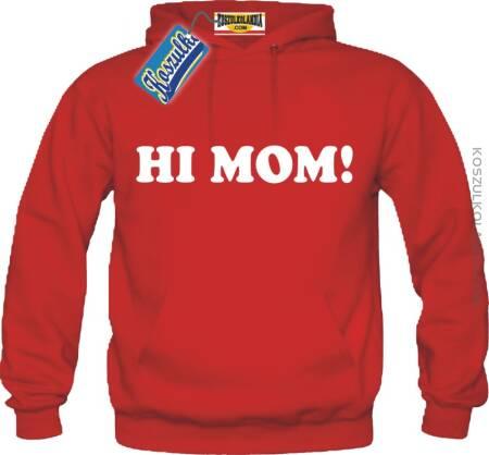 Hi Mom! Bluza