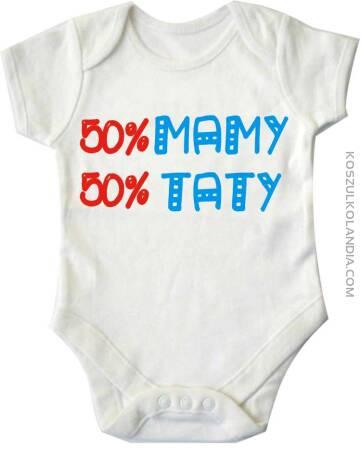 50%mamy, 50%taty - body dziecięce