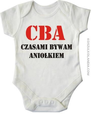 CBA- czasami bywam aniołkiem -body dziecięce