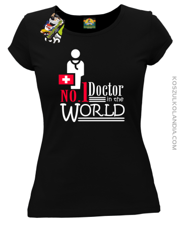 No1 Doctor in the world - Koszulka damska