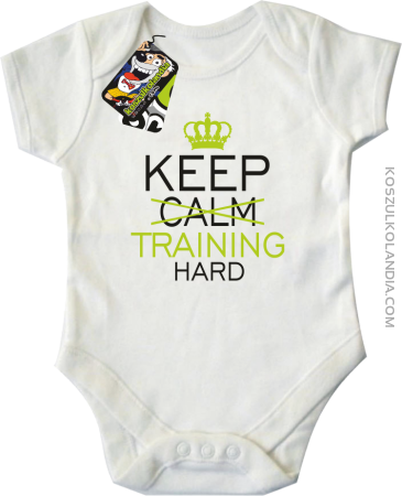 Keep Calm and TRAINING HARD - Body dziecięce