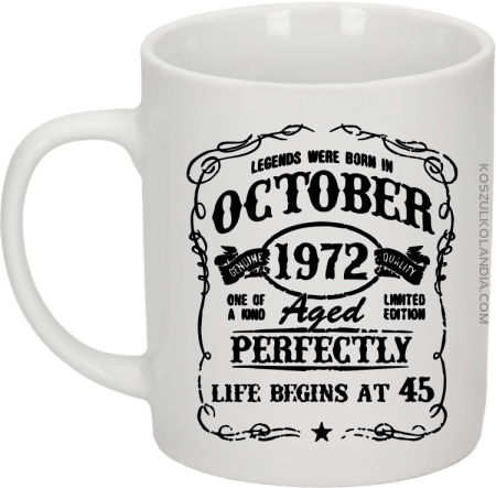 Legends were born in October Aged Perfectly - Kubek ceramiczny Z WŁASNYM NADRUKIEM !