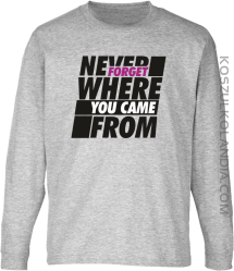 Never forget where you came from - Longsleeve dziecięcy melanż