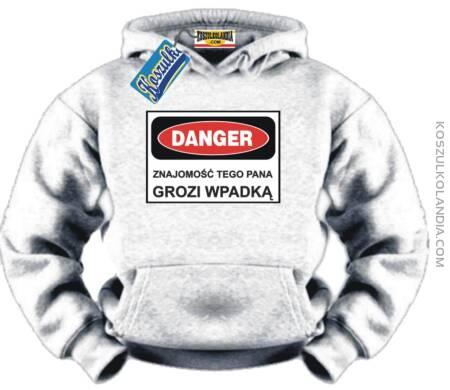 Danger Bluza