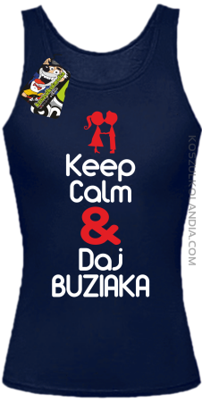 Keep Calm & Daj Buziaka - Top Damski