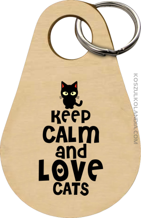 Keep calm and Love Cats Czarny Kot Filuś - Breloczek