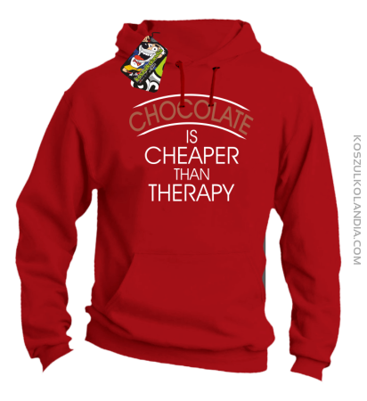 Chocolate is cheaper than therapy - Bluza męska z kapturem