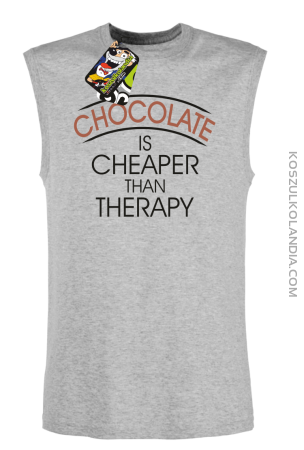 Chocolate is cheaper than therapy - Bezrękawnik męski