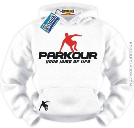 Le Parkour Your Jump of Life Bluza