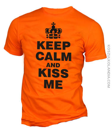 KEEP CALM and Kiss Me Męska
