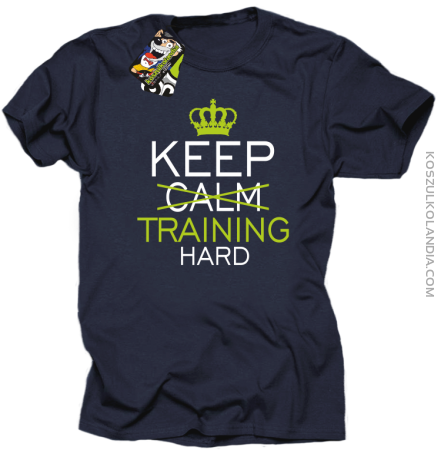 Keep Calm and TRAINING HARD - Koszulka męska