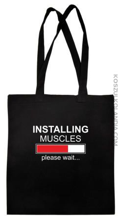 Installing muscles please wait... - Torba EKO