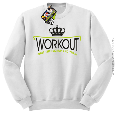 Workout shut the FUCKUP and train - Bluza męska standard bez kaptura