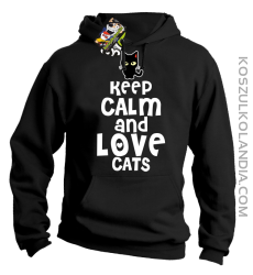 Keep calm and Love Cats Czarny Kot Filuś - Bluza męska z kapturem czarna