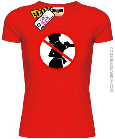 ZAKAZ Dotykania Piersi Damska Koszulka