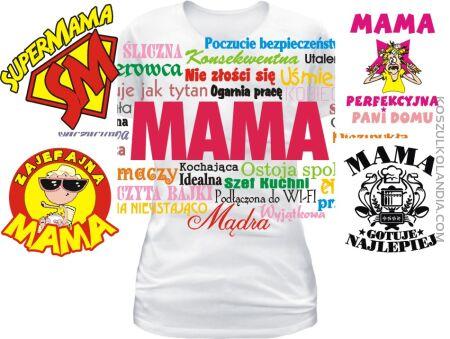 Koszulki na DZIEŃ MAMY Mother Day 40 wzorów WYBIERZ - ZAMÓW !