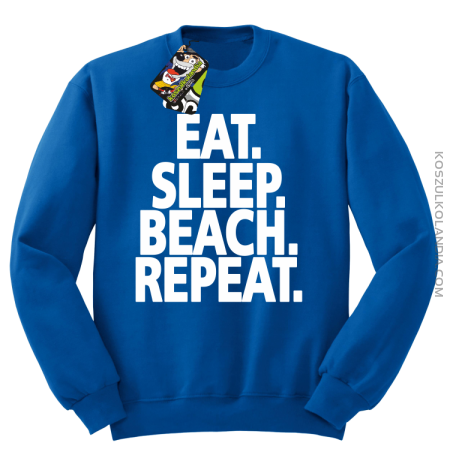 Eat Sleep Beach Repeat - bluza męska bez kaptura