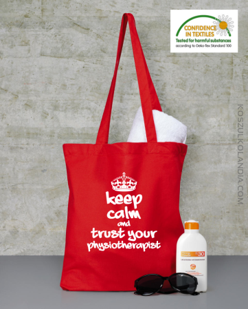 Keep Calm and trust your Physiotherapist - Torba na zakupy