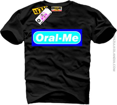 Oral - Me - Koszulka Męska
