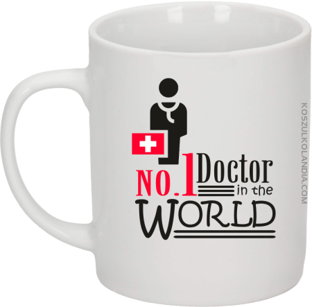 No1 Doctor in the world - Kubek ceramiczny