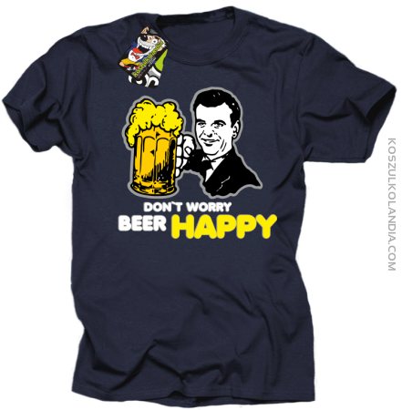 DON'T WORRY BEER HAPPY - Koszulka męska