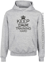 Keep Calm and TRAINING HARD - Bluza dziecięca z kapturem melanż