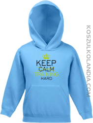 Keep Calm and TRAINING HARD - Bluza dziecięca z kapturem błękit