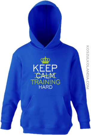 Keep Calm and TRAINING HARD - Bluza dziecięca z kapturem
