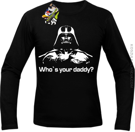 LORD Who`s your daddy - Longsleeve męski