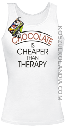Chocolate is cheaper than therapy - Top damski biały