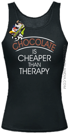 Chocolate is cheaper than therapy - Top damski czarna