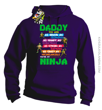 Daddy you are as brave as Leonardo Ninja Turtles -Bluza męska z kapturem