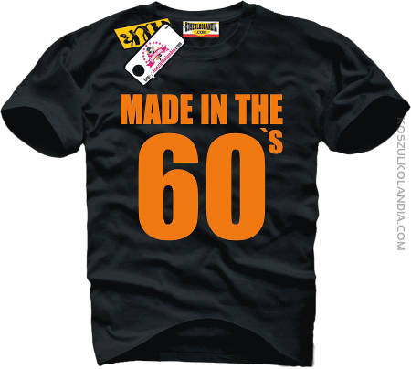 Made in the 60 `s