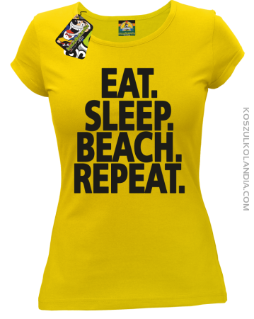 Eat Sleep Beach Repeat - Koszulka damska