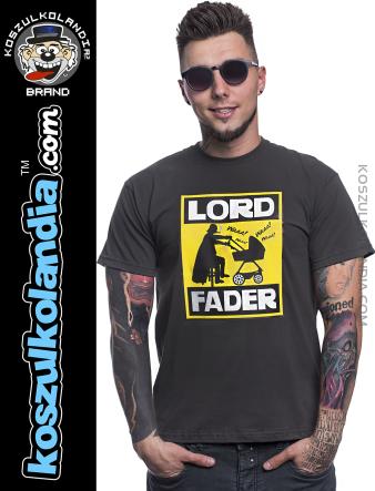 b09bc1dcf LORD FADER dla przyszłego lub obecnego Tatulka - koszulka męska z nadrukiem