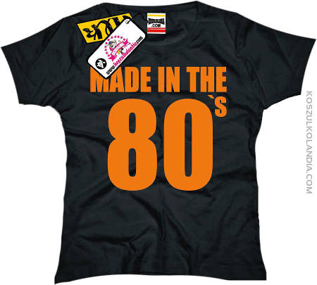 Made in the 80 `s GIRL
