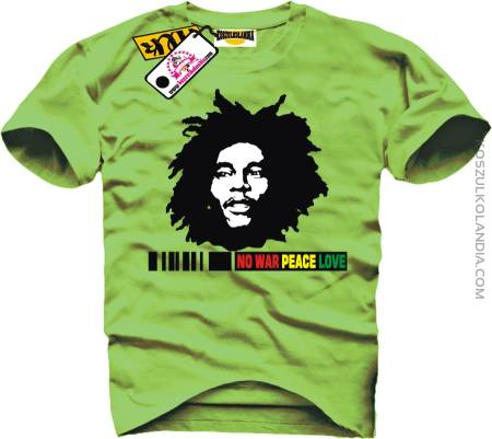 NO WAR PEACE LOVE Bob Marley