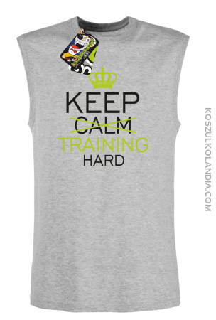 Keep Calm and TRAINING HARD - Bezrękawnik męski