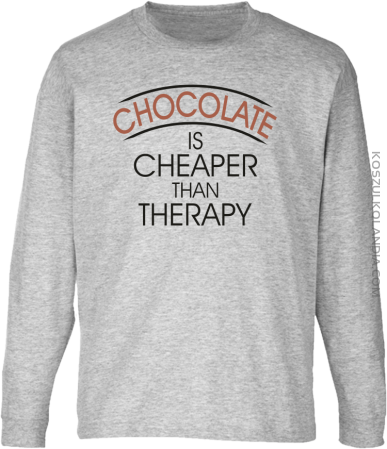 Chocolate is cheaper than therapy - Longsleeve dziecięcy