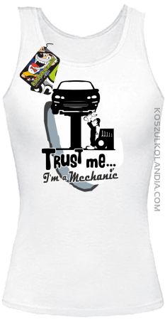 Trust Me I`m a Mechanic - Top damski