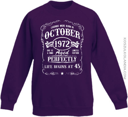 Legends were born in October Aged Perfectly - Bluza dziecięca standard bez kaptura