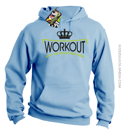 Workout shut the FUCKUP and train - Bluza męska z kapturem