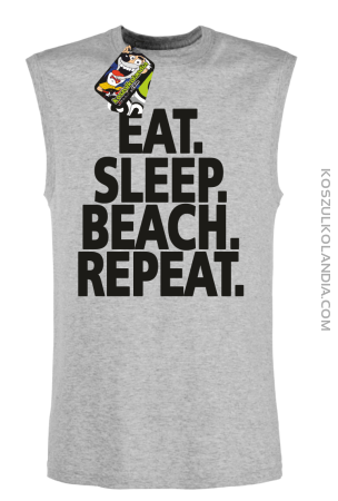 Eat Sleep Beach Repeat - Bezrękawnik męski