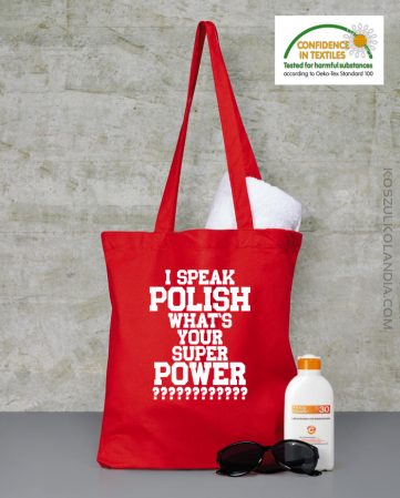I speak polish what is your super power - torba zakupowa